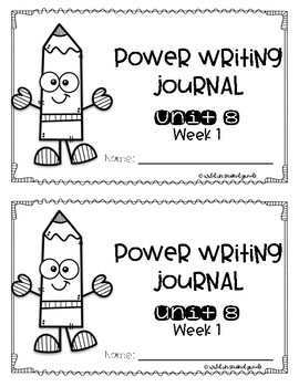 Power Writing Second Grade Journal Unit 8 (HWT)