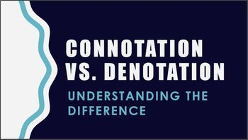 Introduction to Connotation and Denotation