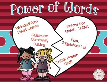 Power of Words: Wrinkled Heart Torn Heart Lesson and THINK Flower Craft