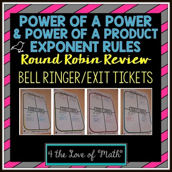 Power of a Power and Power of a Product Round Robin Bell R