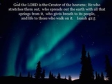 Power point: Choral reading of God spreads out the heavens