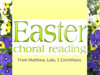 Power point: Easter Choral Reading  1