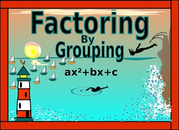 Algebra Power point:  Factoring Polynomials by Grouping with GUIDED NOTES