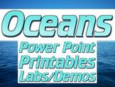 Oceans: PPT, printables, labs
