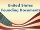 Power point: US Founding Documents