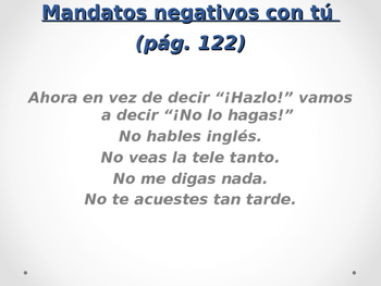 Power point of mandatos de tu negativos Negative tu commands