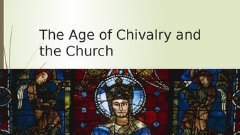 Power point on Chivalry and the Power of the Church