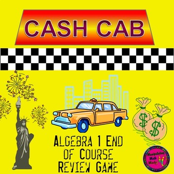 PowerPoint Algebra 1 End of Course Cash Cab review game