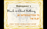 PowerPoint: An Introduction to Shakespeare's Much Ado About Nothing