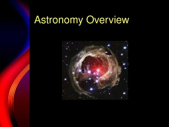 PowerPoint:  Astronomy Overview