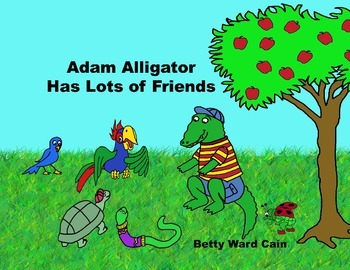 Audio Picture Book PowerPoint ADAM ALLIGATOR HAS LOTS OF FRIENDS (Sharing)