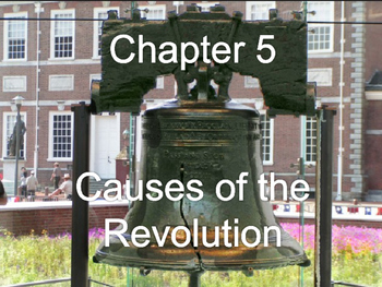PowerPoint - Causes of the American Revolution