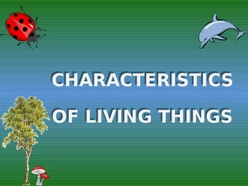 PowerPoint: Characteristics of Life