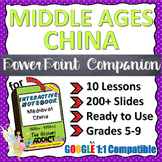 PowerPoint Companion for Middle Ages China (Ancient China) Interactive Notebook