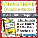 PowerPoint Companion for The Roman Empire (Ancient Rome) INB {Set 1}