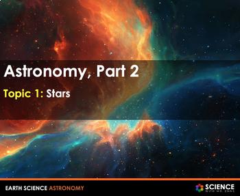 Cosmology - Stars, Galaxies, the Universe and the Big Bang