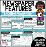 PowerPoint - Detailing the features of a newspaper report.