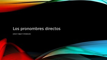 PowerPoint: Direct Object Pronouns in Spanish (Los pronomb