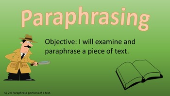 PowerPoint: Examine and Paraphrase a Piece of Text