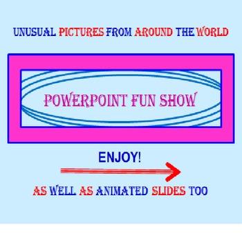 PowerPoint Fun Show - A Unique Lesson