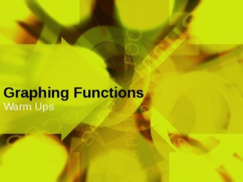 PowerPoint Graphing Functions Warm Up