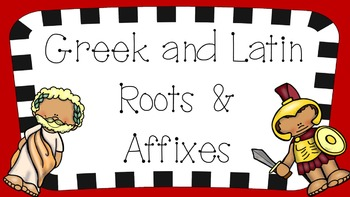 PowerPoint: Greek and Latin Roots and Affixes