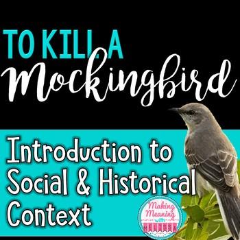To Kill a Mockingbird:Social, Historical Context Powerpoint Presentation