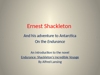 PowerPoint Intro to the Voyage of Ernest Shackleton