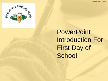 PowerPoint Introduction for First Day of School