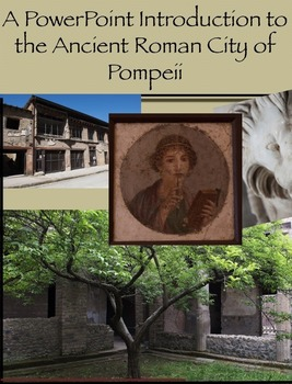 PowerPoint Introduction to the Roman City of Pompeii