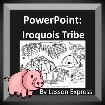 Iroquois Tribe PowerPoint
