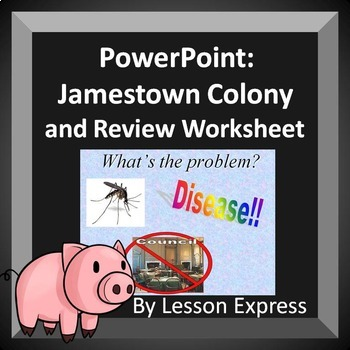Jamestown Colony and Review Worksheet PowerPoint