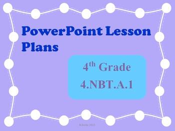 PowerPoint Lesson Plans - 4.NBT.A.1