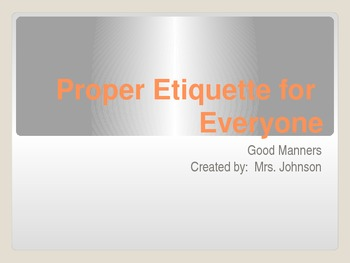 PowerPoint Lesson on Good Manners in the Classroom