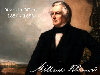 PowerPoint: Millard Filmore