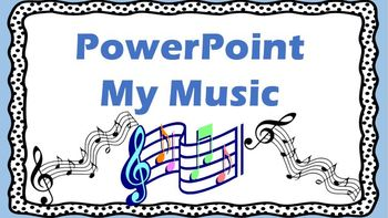 PowerPoint - My Music