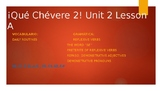 PowerPoint & Notes Guide aligned to ¡Qué Chévere! 2 Unit 2