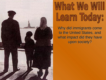 15 - Immigration & Urbanization - PowerPoint Notes