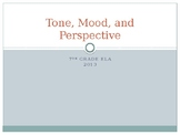 PowerPoint Notes - Tone, Mood, and Author's Perspective