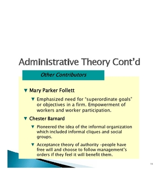 PowerPoint Notes on Weber, Taylor, Fayol's contribution to management