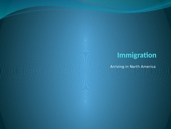 PowerPoint On Immigration to America