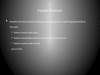 Grammar and Writing: Parallel Structure PowerPoint
