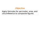PowerPoint Perimeter, Circumference, and Area of composite