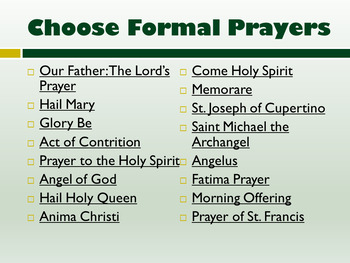 PowerPoint: Prayer Format and Catholic Prayers so Student can Lead Prayers