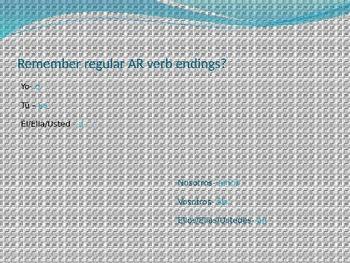 PowerPoint Presentation: Preterite Tense Verbs (AR/ER/IR and Ir)