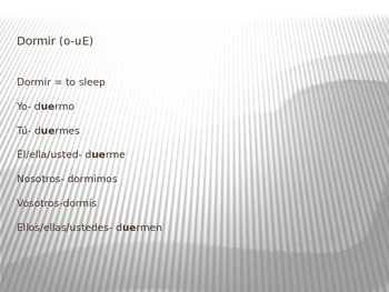 PowerPoint Presentation: Spanish Stem-Changing Verbs (O-UE; U-UE) Stem Changers