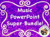 NEW!  Music PowerPoint Super Bundle! (Save BIG on a HUGE bundle!)
