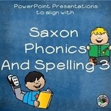 PowerPoint Presentations to Accompany Saxon Phonics 3 BUNDLE