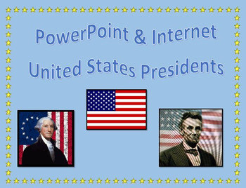 PowerPoint - Presidents of the US Internet Research