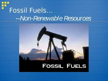 PowerPoint:  Renewable & Nonrenewable Energy
